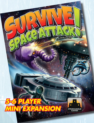 Survive Space Attack: 5-6 Player Expansion