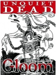 Gloom: Unquiet Dead