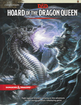 D&D 5th Edition: Hoard of the Dragon Queen